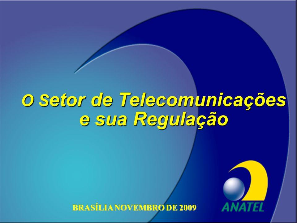 O Setor de Telecomunicações e sua Regulação