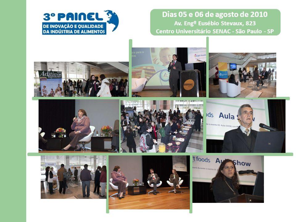 Dias 05 e 06 de agosto de 2010 Av. Engº Eusébio Stevaux, 823