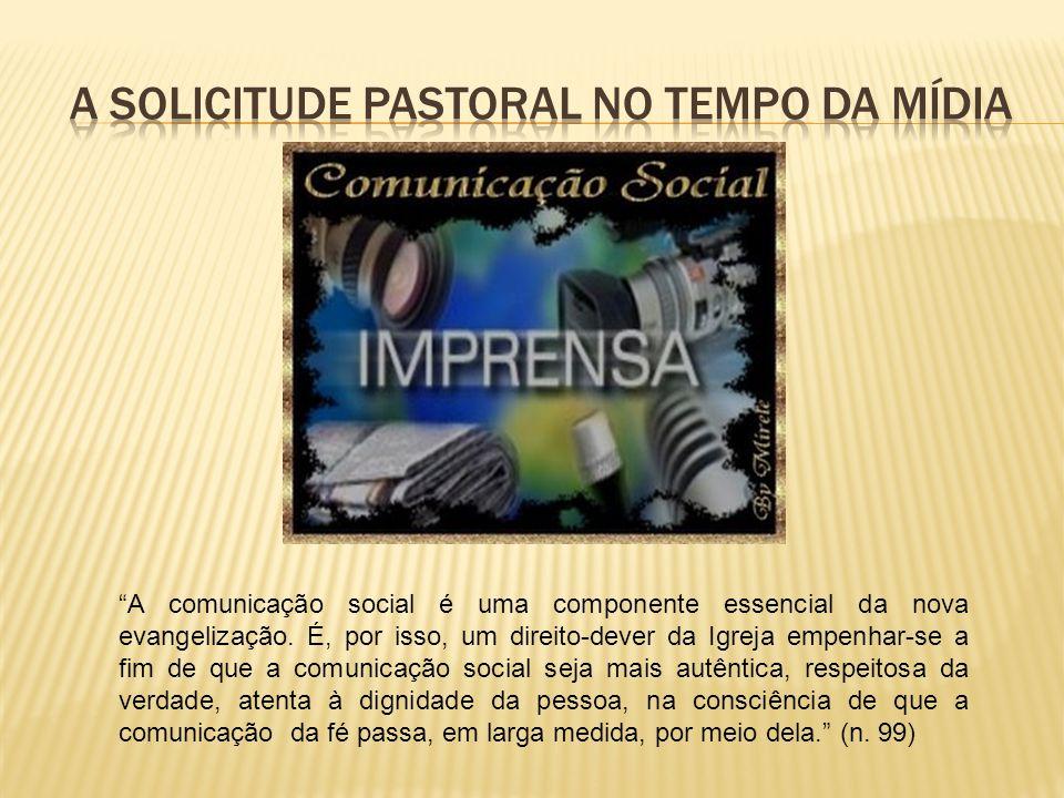 A solicitude pastoral no tempo da mídia
