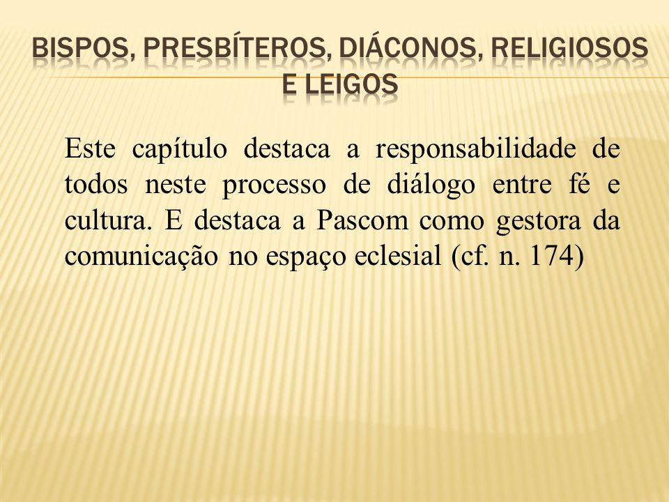 Bispos, presbíteros, diáconos, religiosos e leigos