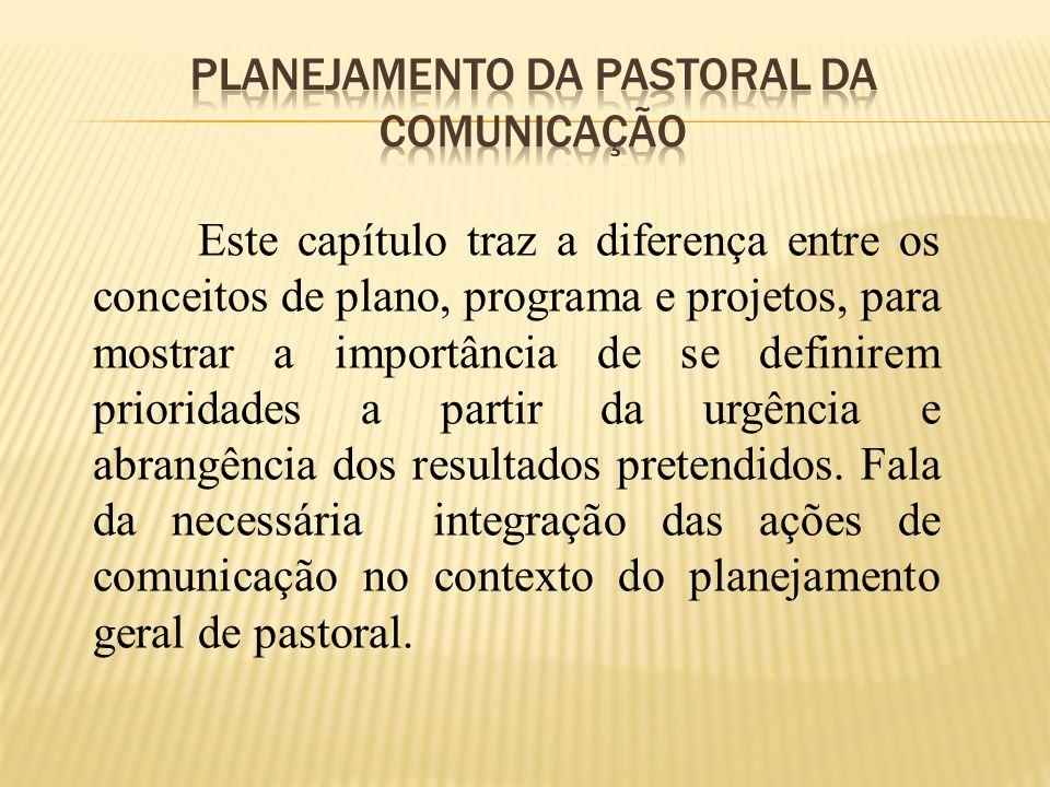 Planejamento da pastoral da comunicação