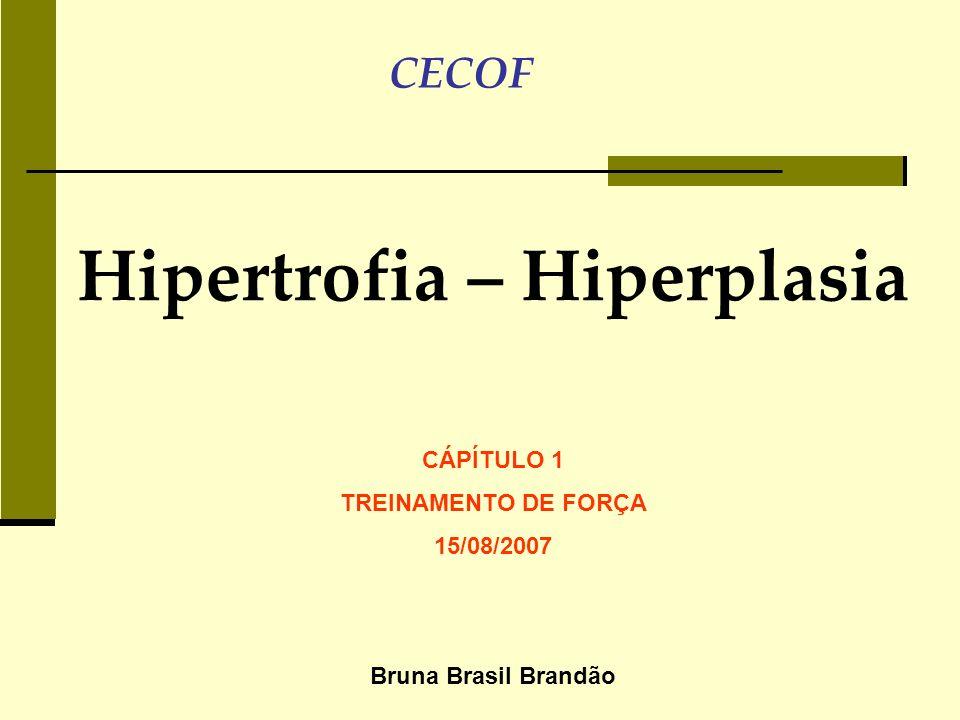 Hipertrofia – Hiperplasia