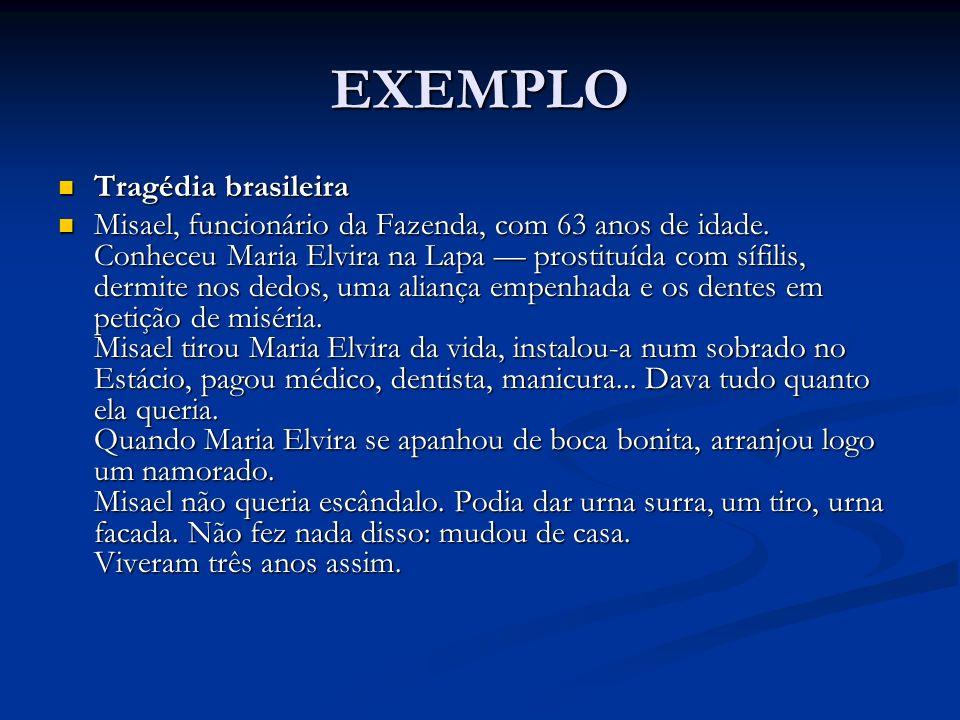 EXEMPLO Tragédia brasileira