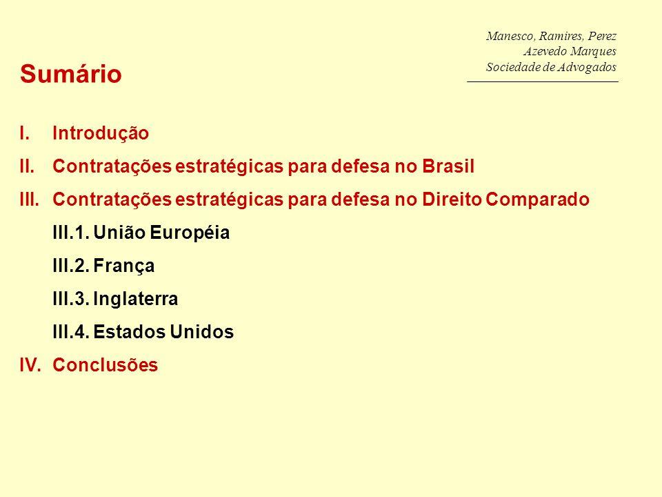 Sumário Introdução Contratações estratégicas para defesa no Brasil
