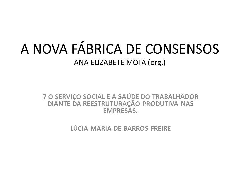 A NOVA FÁBRICA DE CONSENSOS ANA ELIZABETE MOTA (org.)