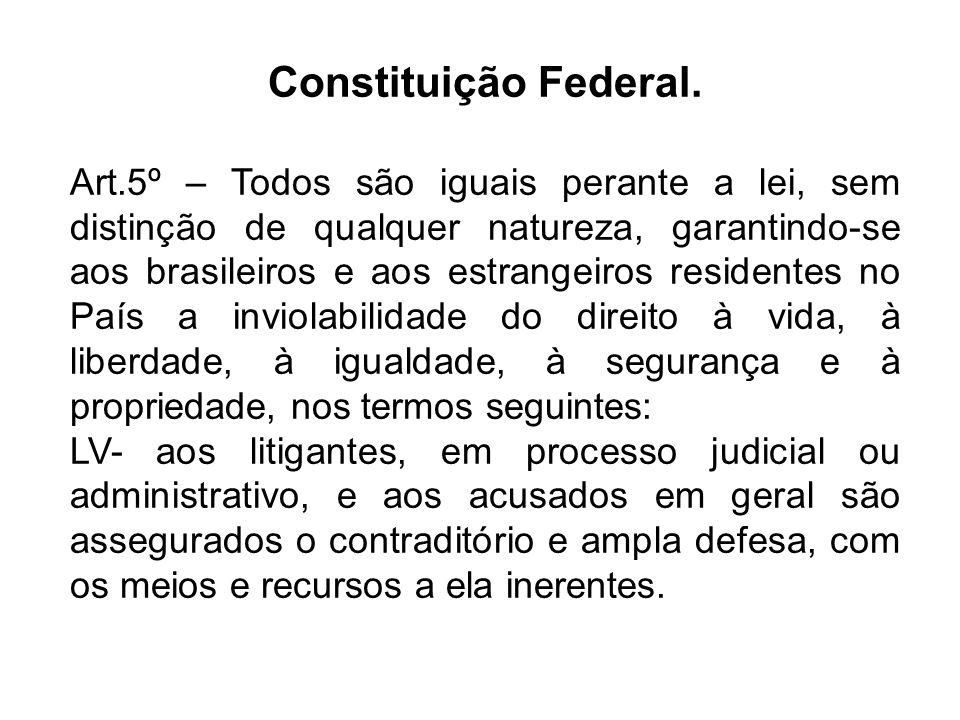 Constituição Federal.