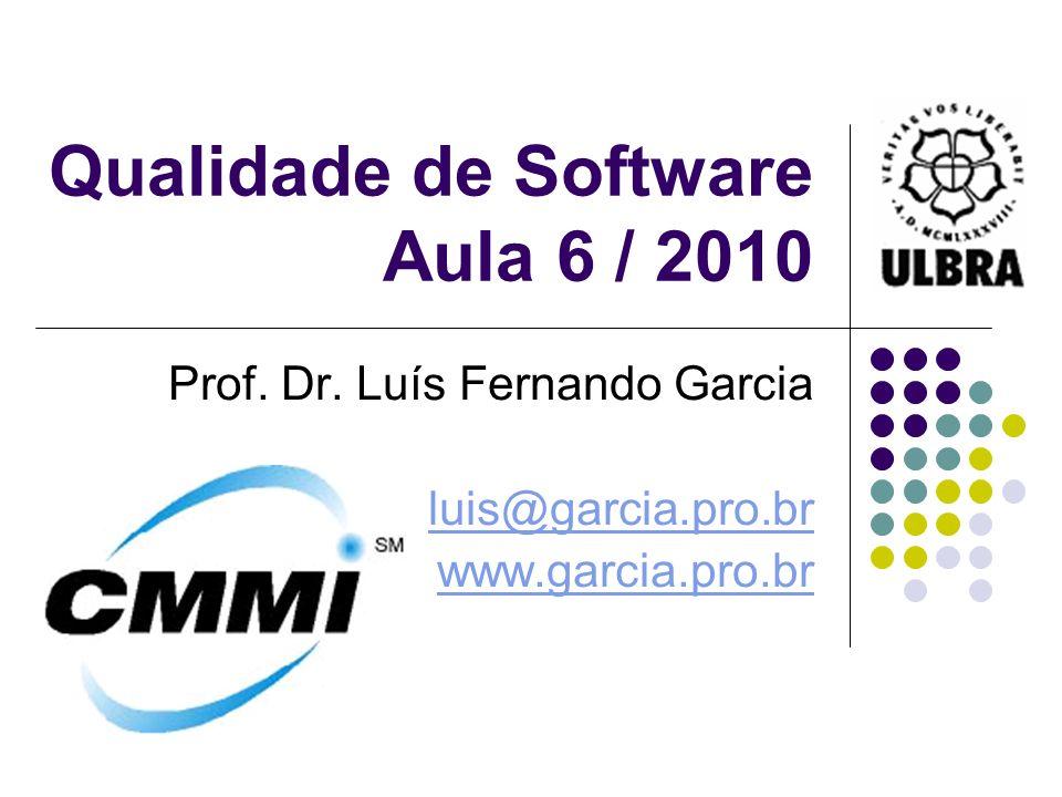Qualidade de Software Aula 6 / 2010