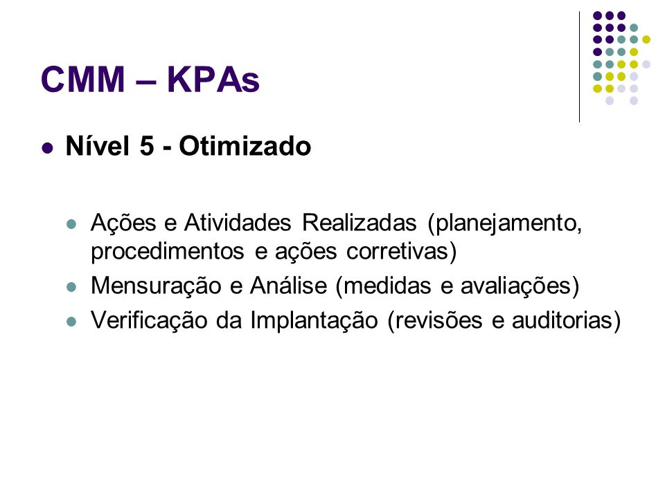 CMM – KPAs Nível 5 - Otimizado