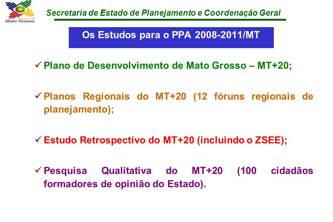 Os Estudos para o PPA 2008-2011/MT