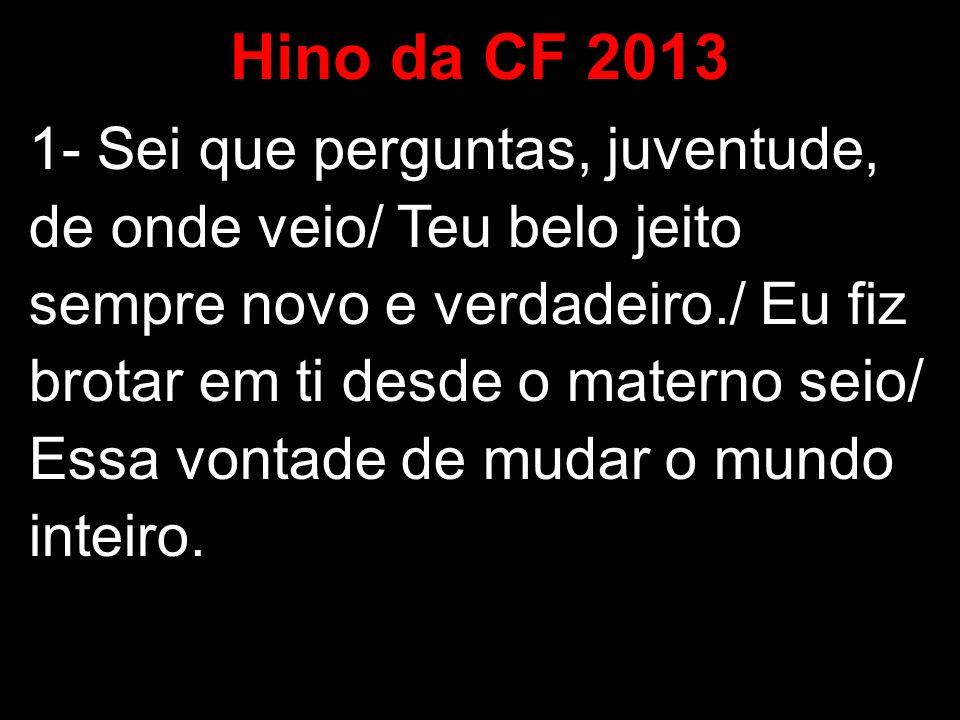 Hino da CF 2013