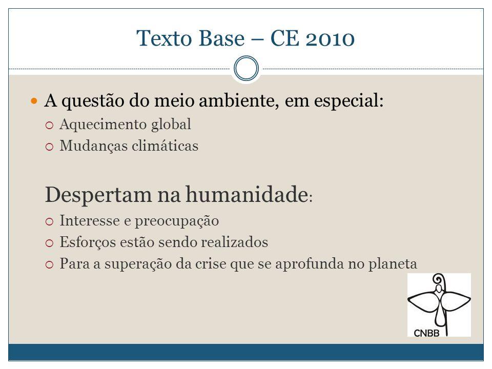 Texto Base – CE 2010 Despertam na humanidade: