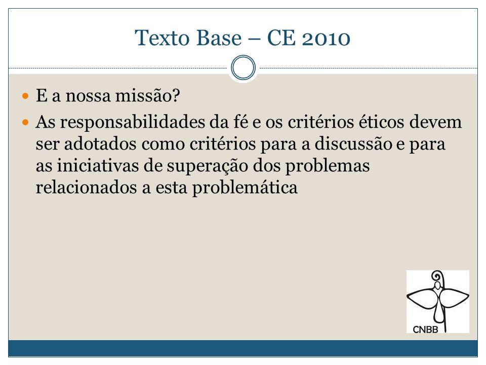 Texto Base – CE 2010 E a nossa missão