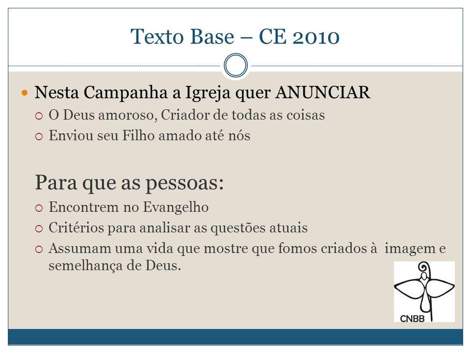 Texto Base – CE 2010 Para que as pessoas: