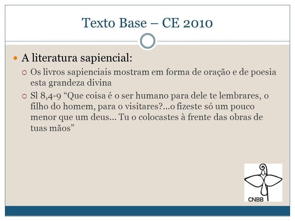 Texto Base – CE 2010 A literatura sapiencial: