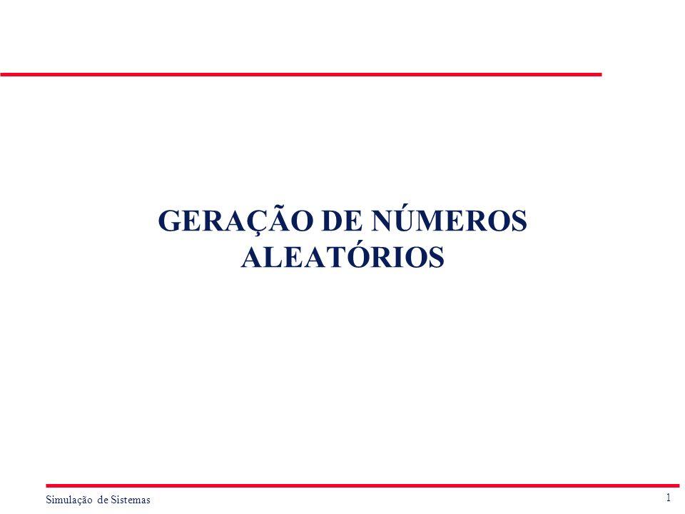 GERAÇÃO DE NÚMEROS ALEATÓRIOS