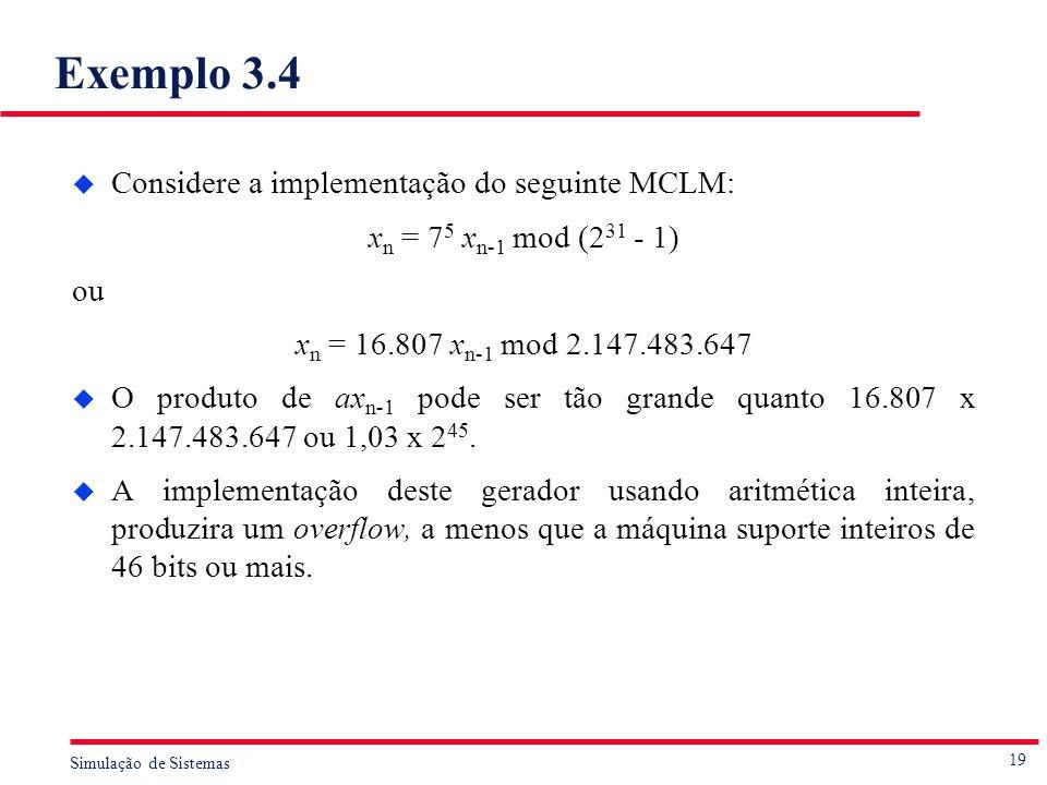 Exemplo 3.4 Considere a implementação do seguinte MCLM: