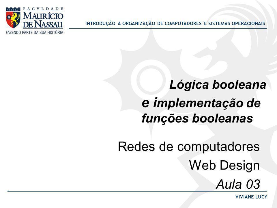 Lógica booleana e implementação de funções booleanas