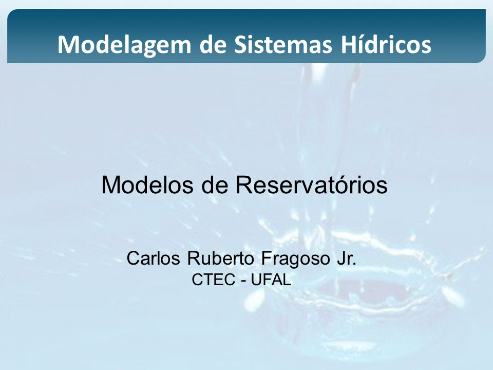 Modelos de Reservatórios