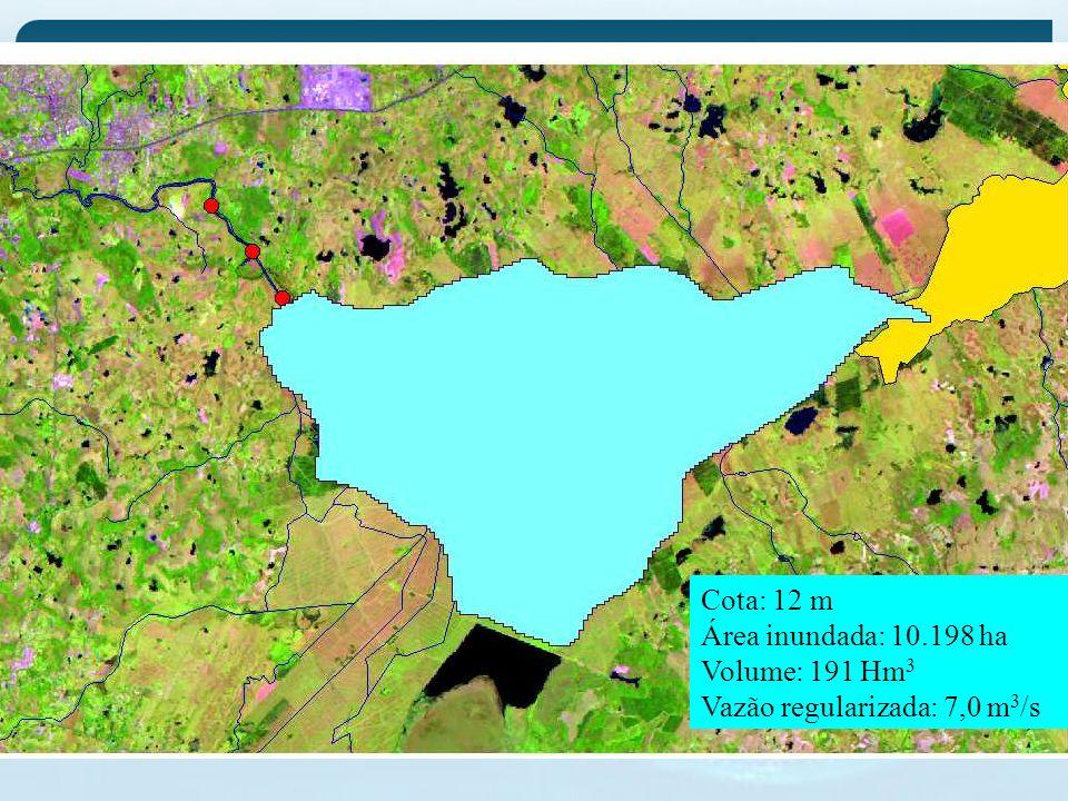 Cota: 12 m Área inundada: 10.198 ha Volume: 191 Hm3 Vazão regularizada: 7,0 m3/s