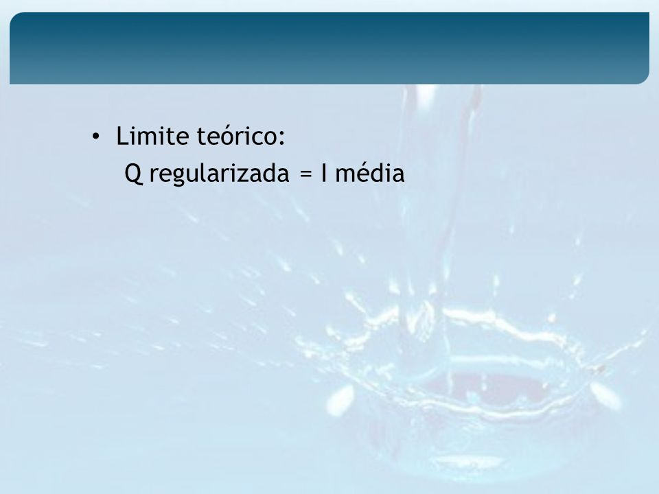 Limite teórico: Q regularizada = I média