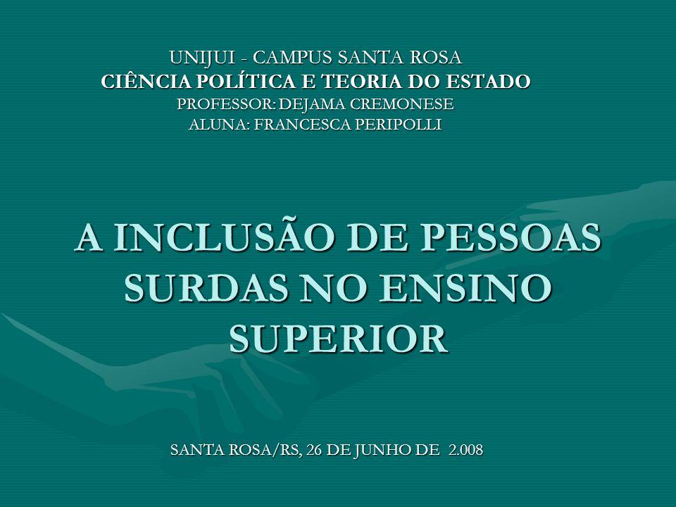 A INCLUSÃO DE PESSOAS SURDAS NO ENSINO SUPERIOR