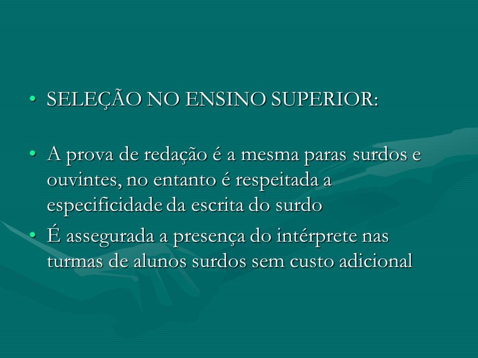 SELEÇÃO NO ENSINO SUPERIOR: