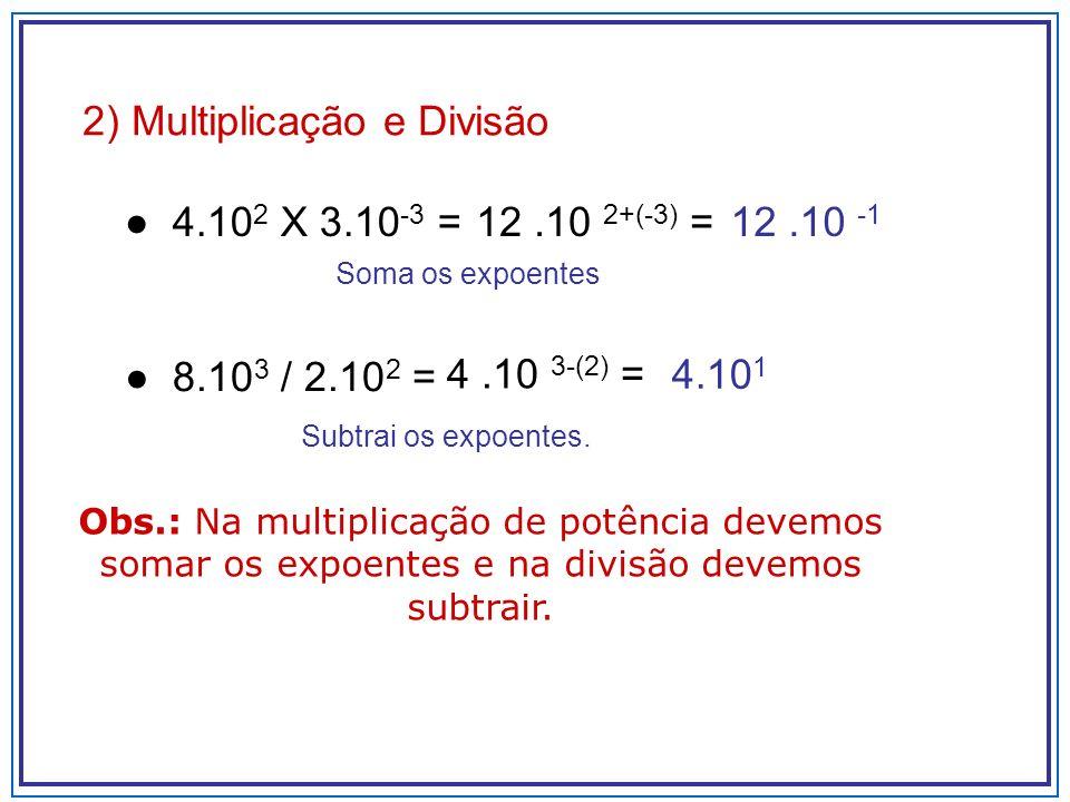 2) Multiplicação e Divisão