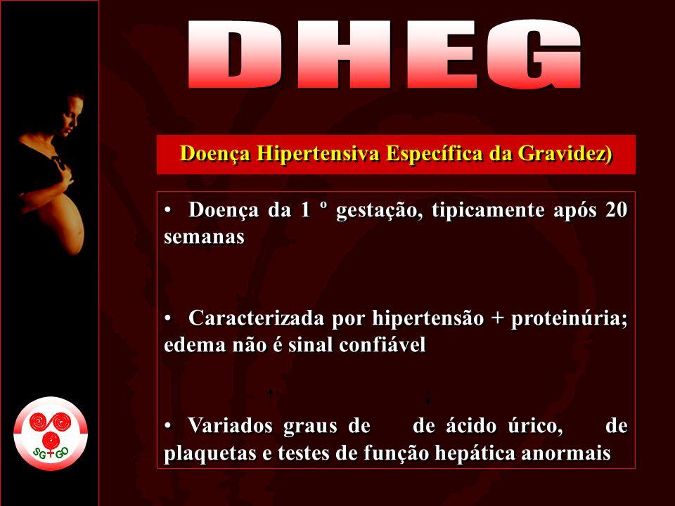 Doença Hipertensiva Específica da Gravidez)