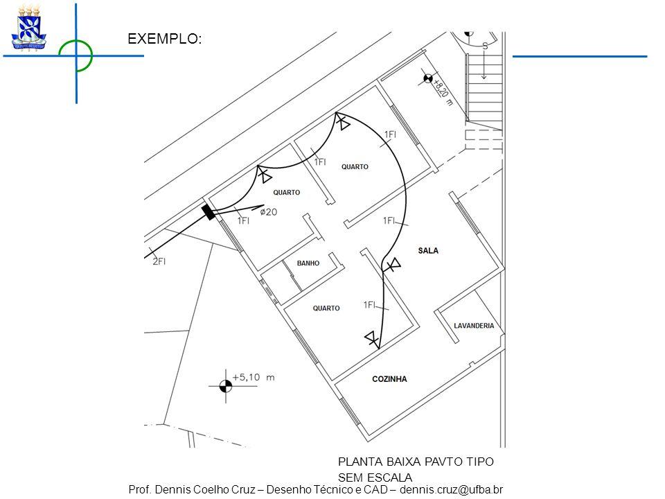 EXEMPLO: PLANTA BAIXA PAVTO TIPO SEM ESCALA