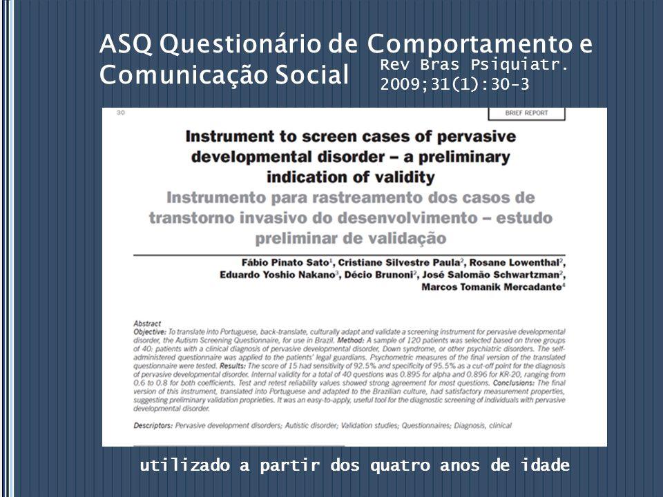 ASQ Questionário de Comportamento e Comunicação Social