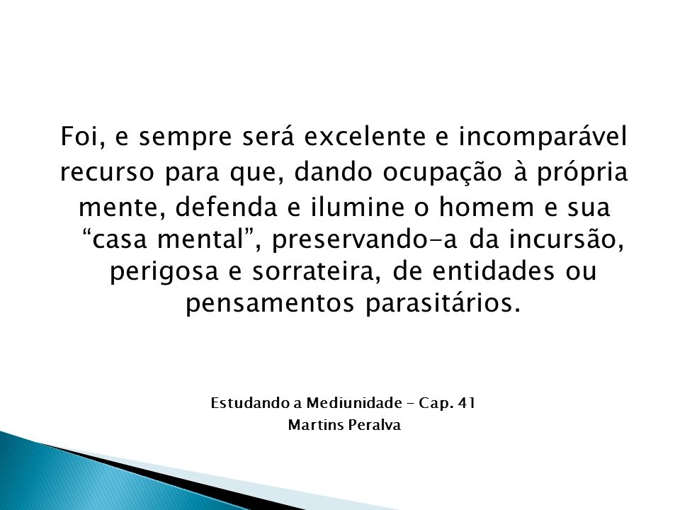 Estudando a Mediunidade - Cap. 41