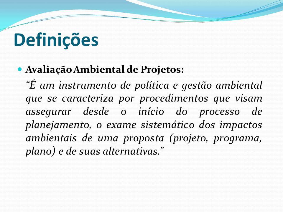 Definições Avaliação Ambiental de Projetos: