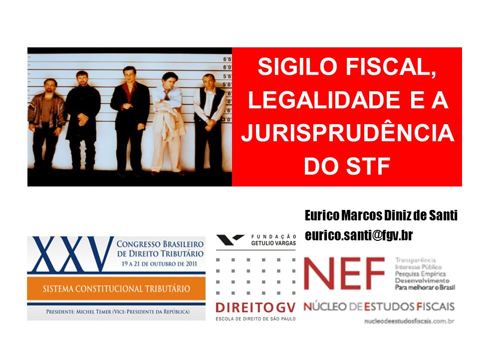 SIGILO FISCAL, LEGALIDADE E A JURISPRUDÊNCIA DO STF