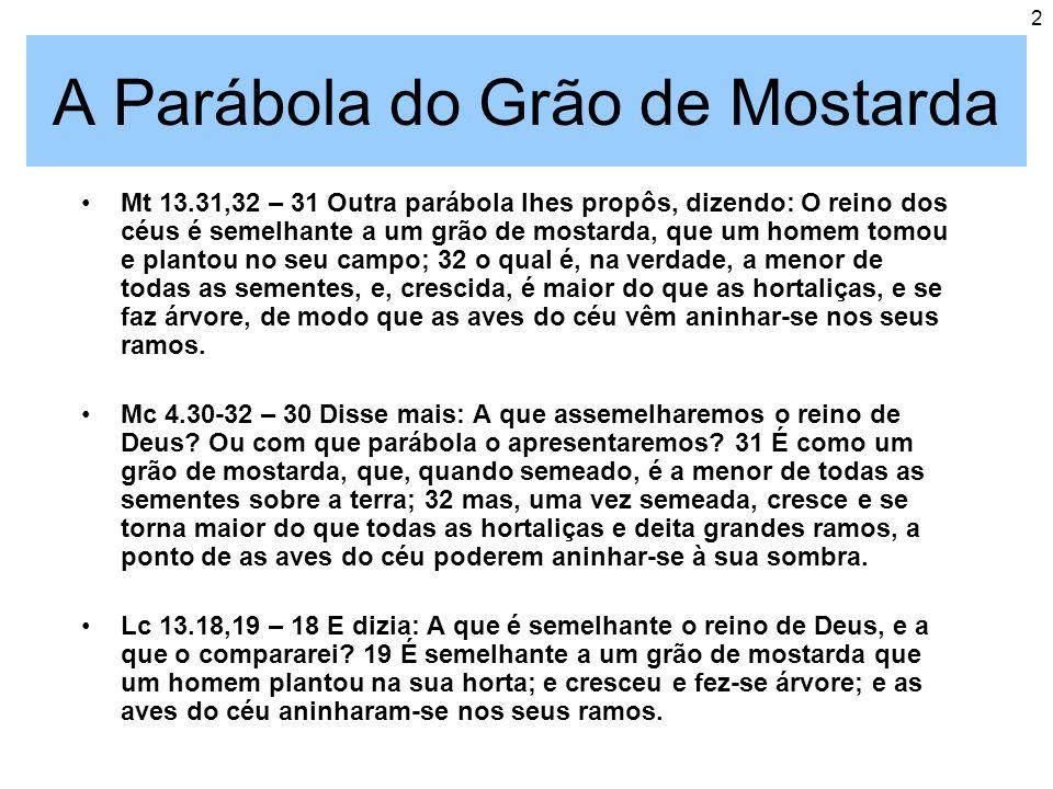 A Parábola do Grão de Mostarda