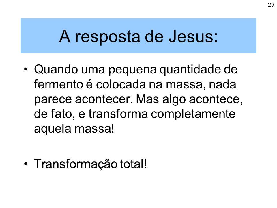 A resposta de Jesus:
