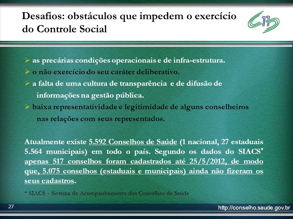 Desafios: obstáculos que impedem o exercício do Controle Social