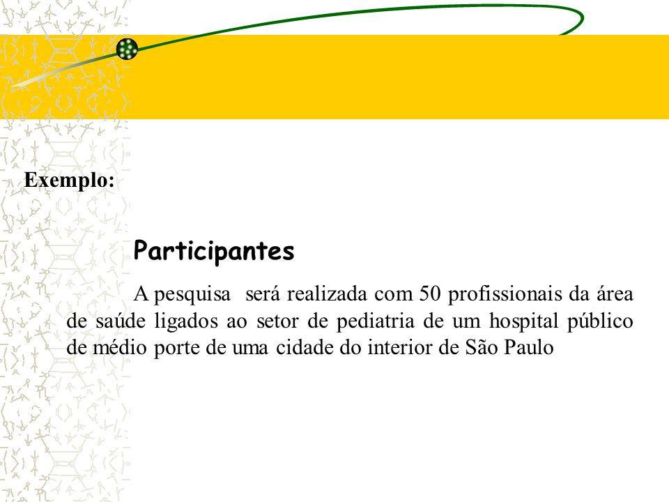 Participantes Exemplo: