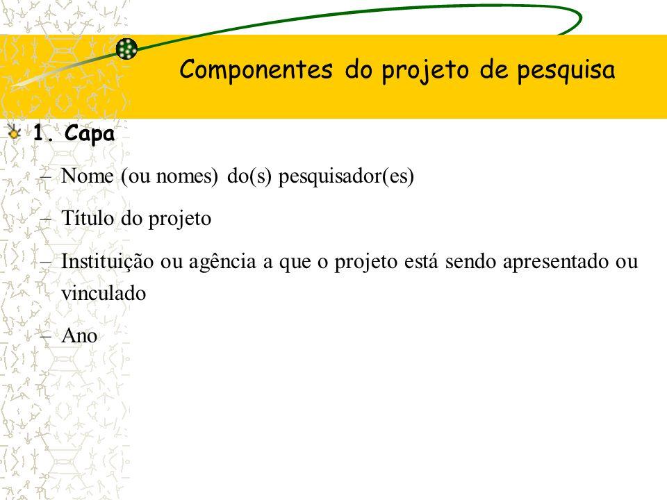Componentes do projeto de pesquisa