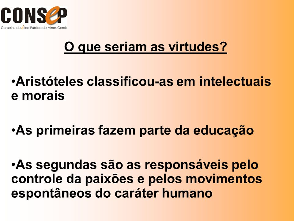 O que seriam as virtudes