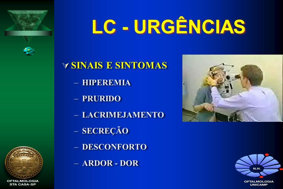 LC - URGÊNCIAS SINAIS E SINTOMAS HIPEREMIA PRURIDO LACRIMEJAMENTO