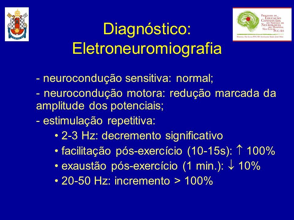 Diagnóstico: Eletroneuromiografia