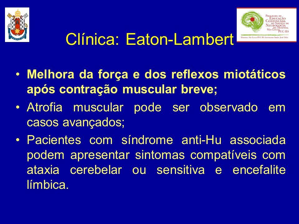Clínica: Eaton-Lambert