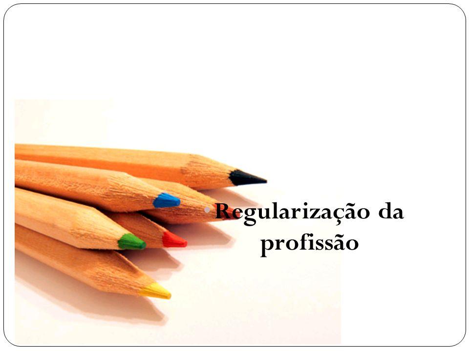 Regularização da profissão