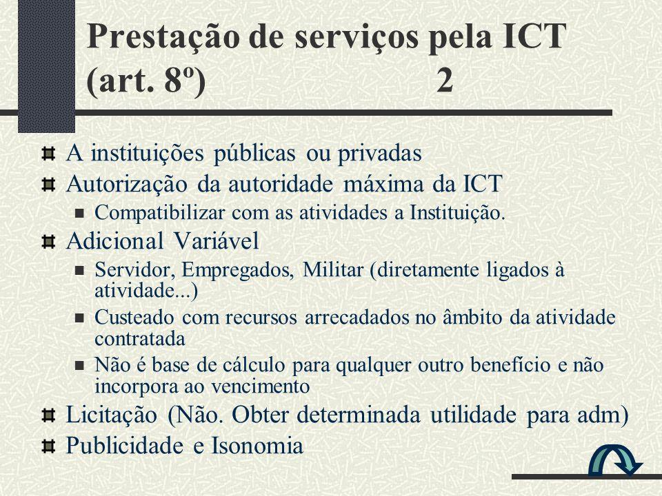 Prestação de serviços pela ICT (art. 8º) 2