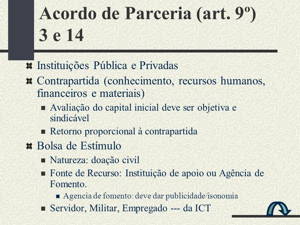 Acordo de Parceria (art. 9º) 3 e 14