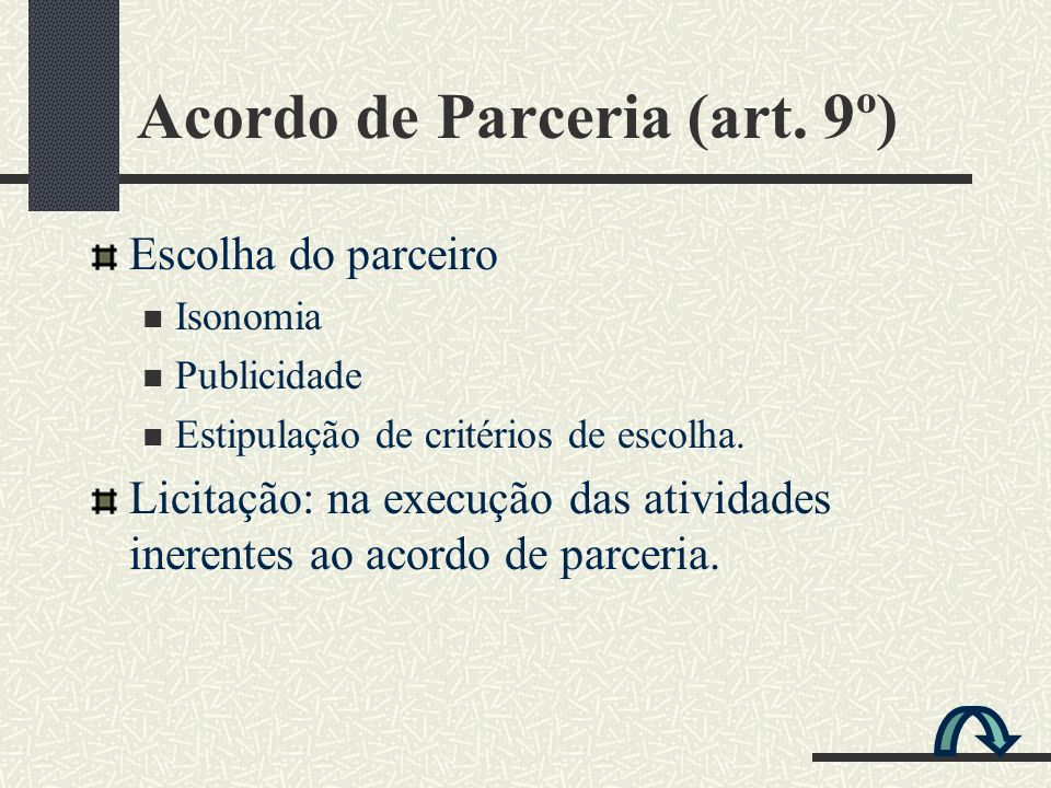 Acordo de Parceria (art. 9º)
