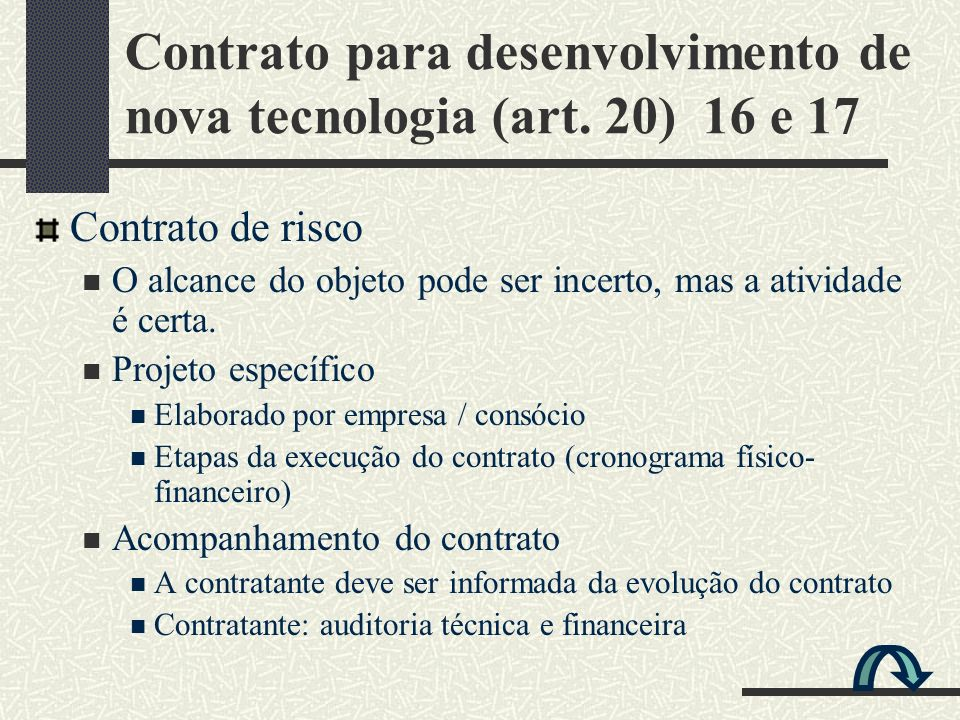 Contrato para desenvolvimento de nova tecnologia (art. 20) 16 e 17