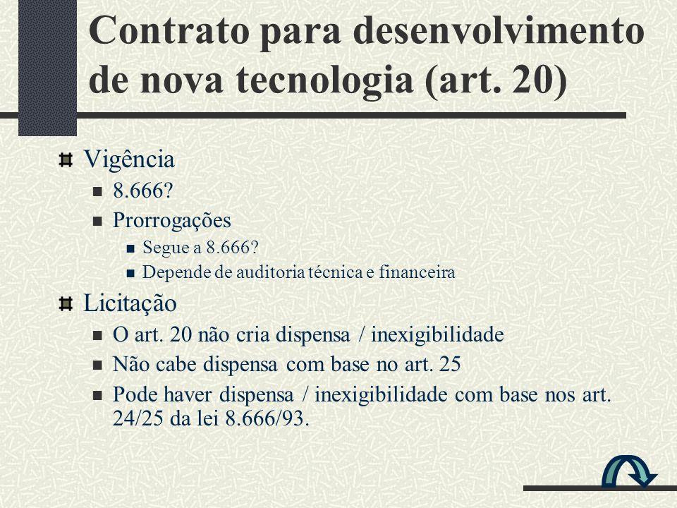Contrato para desenvolvimento de nova tecnologia (art. 20)