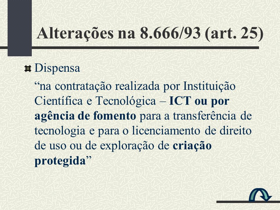 Alterações na 8.666/93 (art. 25) Dispensa