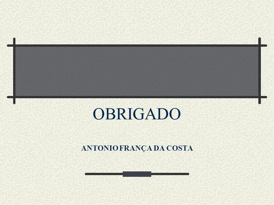 OBRIGADO ANTONIO FRANÇA DA COSTA